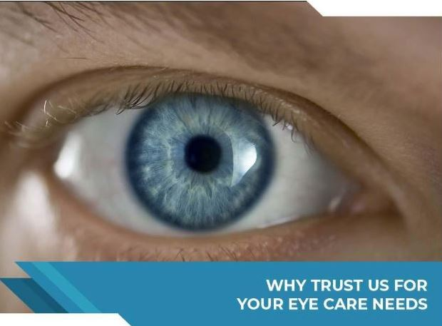 Why Trust Us for Your Eye Care Needs